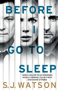 Before I Go To Sleep film tie-in by S J Watson (9781922147318) - PaperBack - Modern & Contemporary Fiction General Fiction