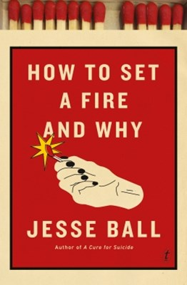 (ebook) How to Set a Fire and Why
