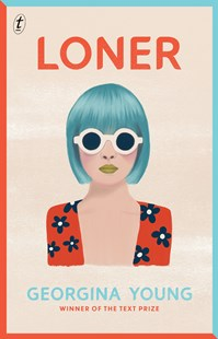Loner by Georgina Young (9781922330130) - PaperBack - Young Adult Contemporary