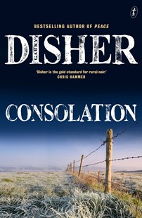 Consolation by Garry Disher (9781922330260) - PaperBack - Crime Mystery & Thriller