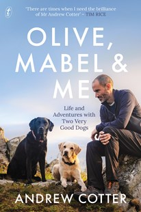 Olive, Mabel and Me by Andrew Cotter (9781922330932) - PaperBack - Biographies General Biographies
