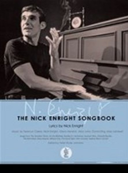 The Nick Enright Songbook