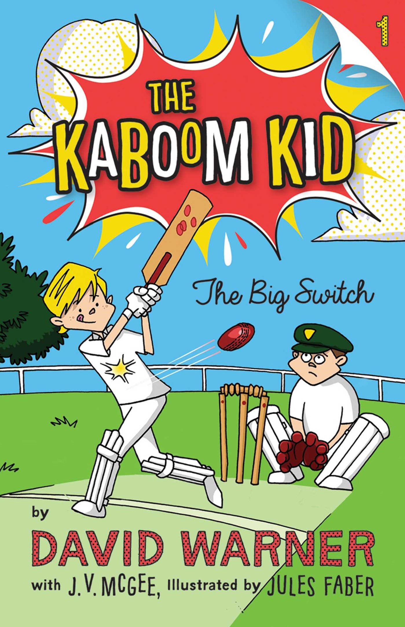 The Big Switch (The Kaboom Kid Book 1)