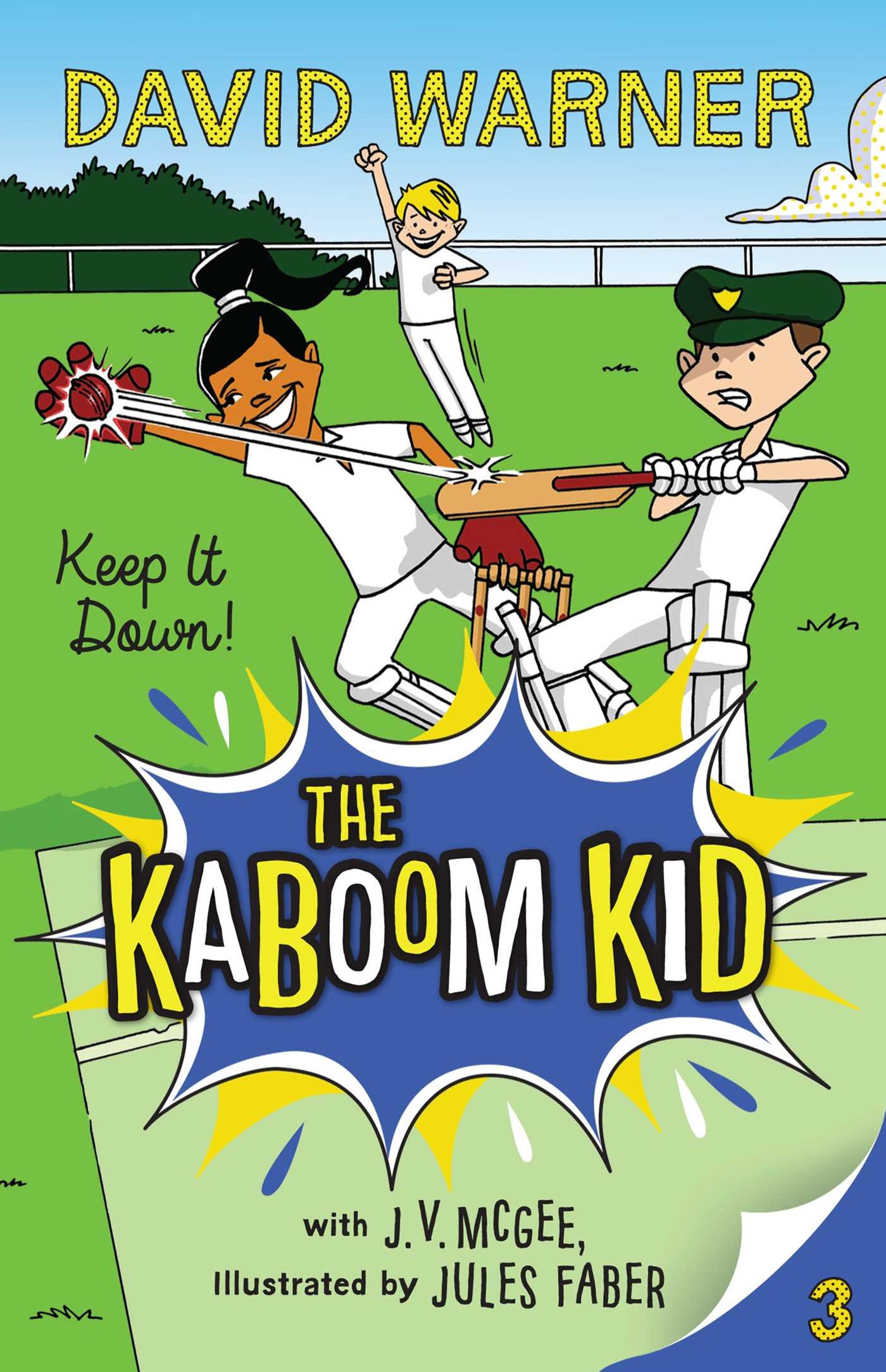 Keep It Down! (Kaboom Kid Book 3)