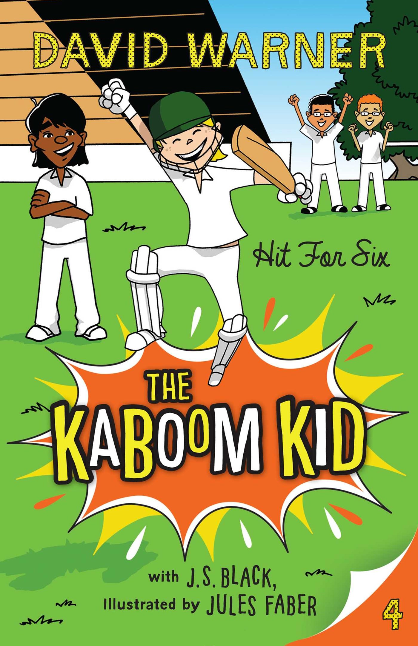 Hit for Six (Kaboom Kid Book 4)