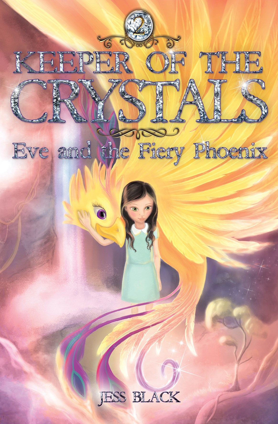 Keeper of the Crystals: #2 Eve and the Fiery Phoenix