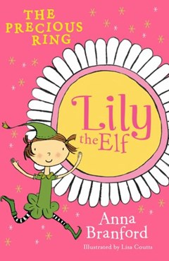 Dymocks lily the elf the precious ring by anna branford lily the elf the precious ring fandeluxe Document
