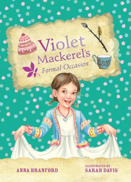 Violet Mackerel's Formal Occasion (Book 8)