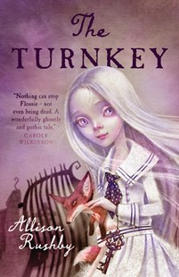 The Turnkey by Allison Rushby (9781925126921) - PaperBack - Children's Fiction