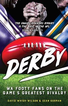 Derby: WA Footy Fans on the Game