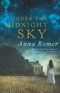 Under the Midnight Sky by Anna Romer (9781925184457) - PaperBack - Modern & Contemporary Fiction General Fiction