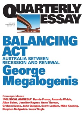Quarterly Essay 61 Balancing Act