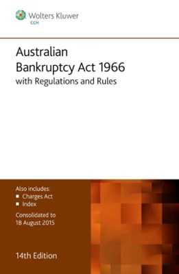 Australian Bankruptcy Act 1966 Regulations and Rules