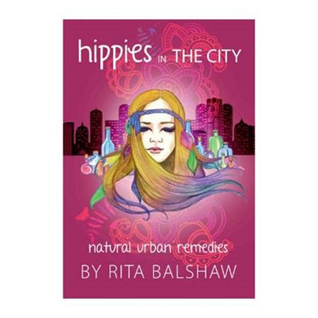 Hippies In The City Natural Urban Remedies