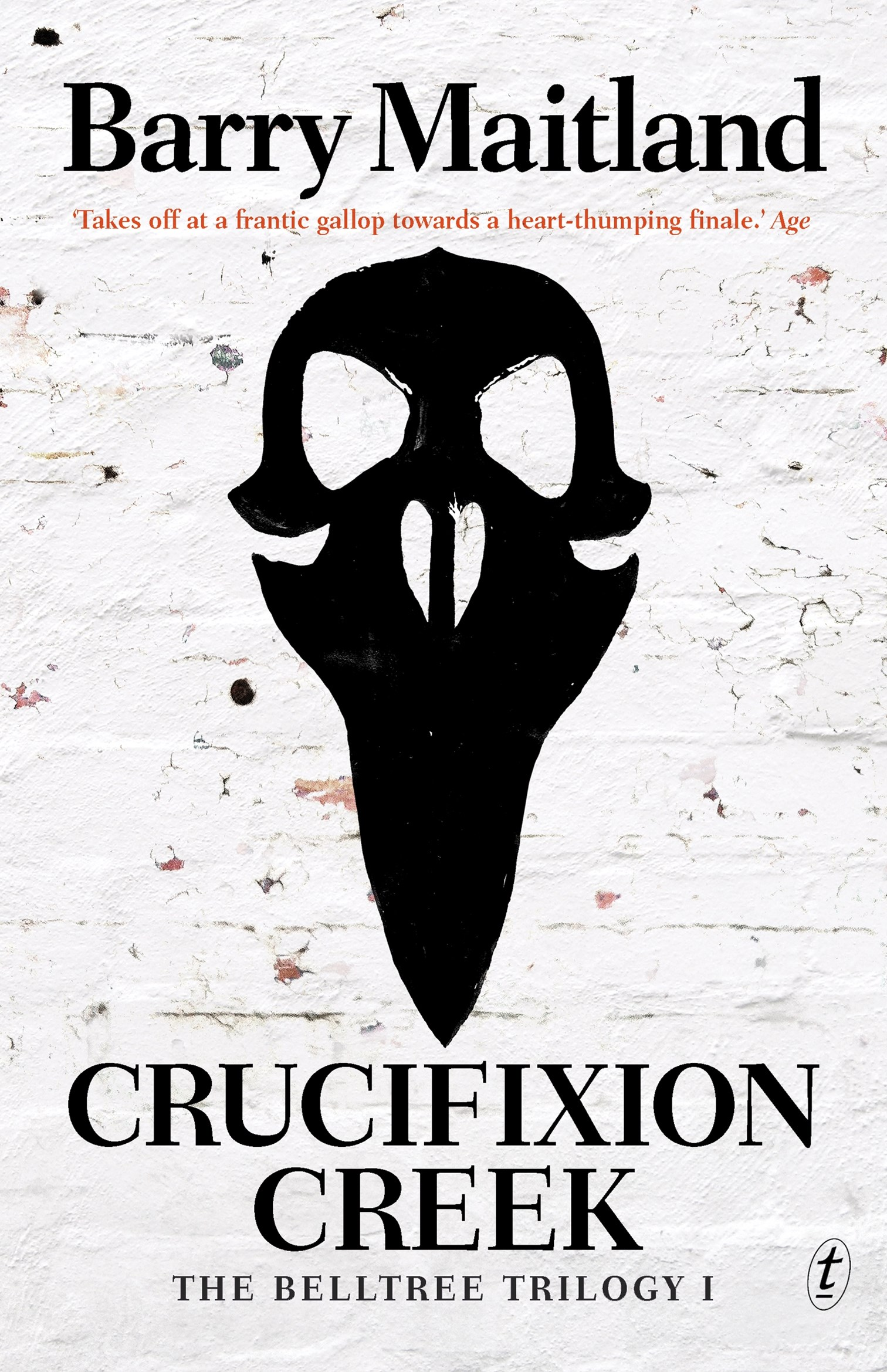 Crucifixion Creek: The Belltree Trilogy, Book One