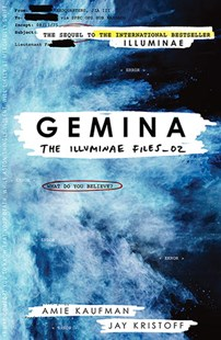 Gemina (The Illuminae Files_02) by Amie Kaufman, Jay Kristoff (9781925266573) - PaperBack - Young Adult Contemporary