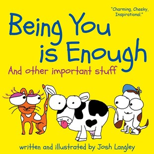 Being You is Enough by Josh Langley (9781925275827) - PaperBack - Non-Fiction