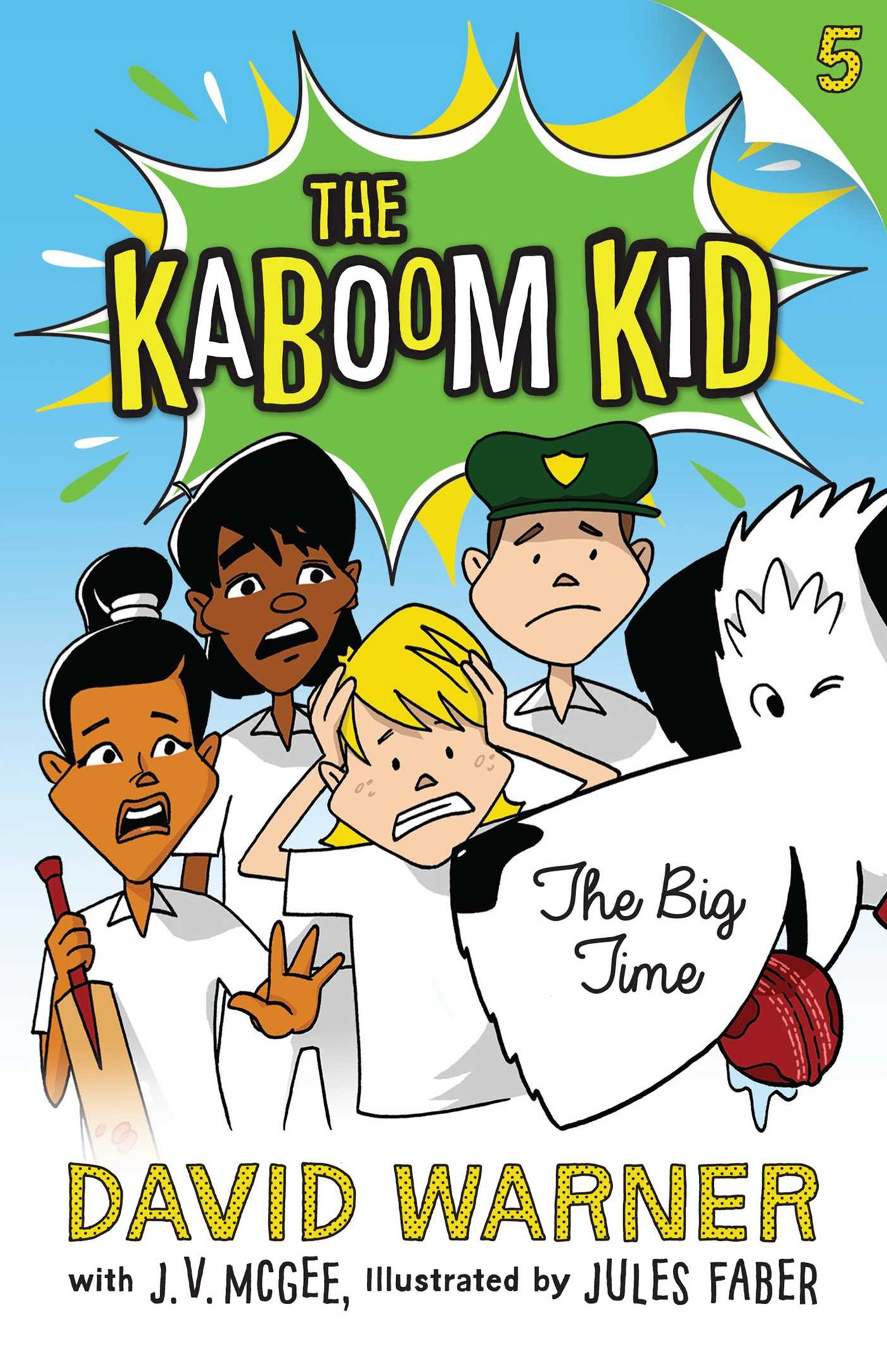 The Big Time (Kaboom Kid Book 5)