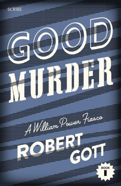 Good Murder: A William Power Fiasco