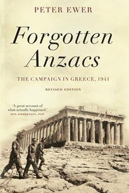 Forgotten Anzacs: the campaign in Greece, 1941 - revised edition