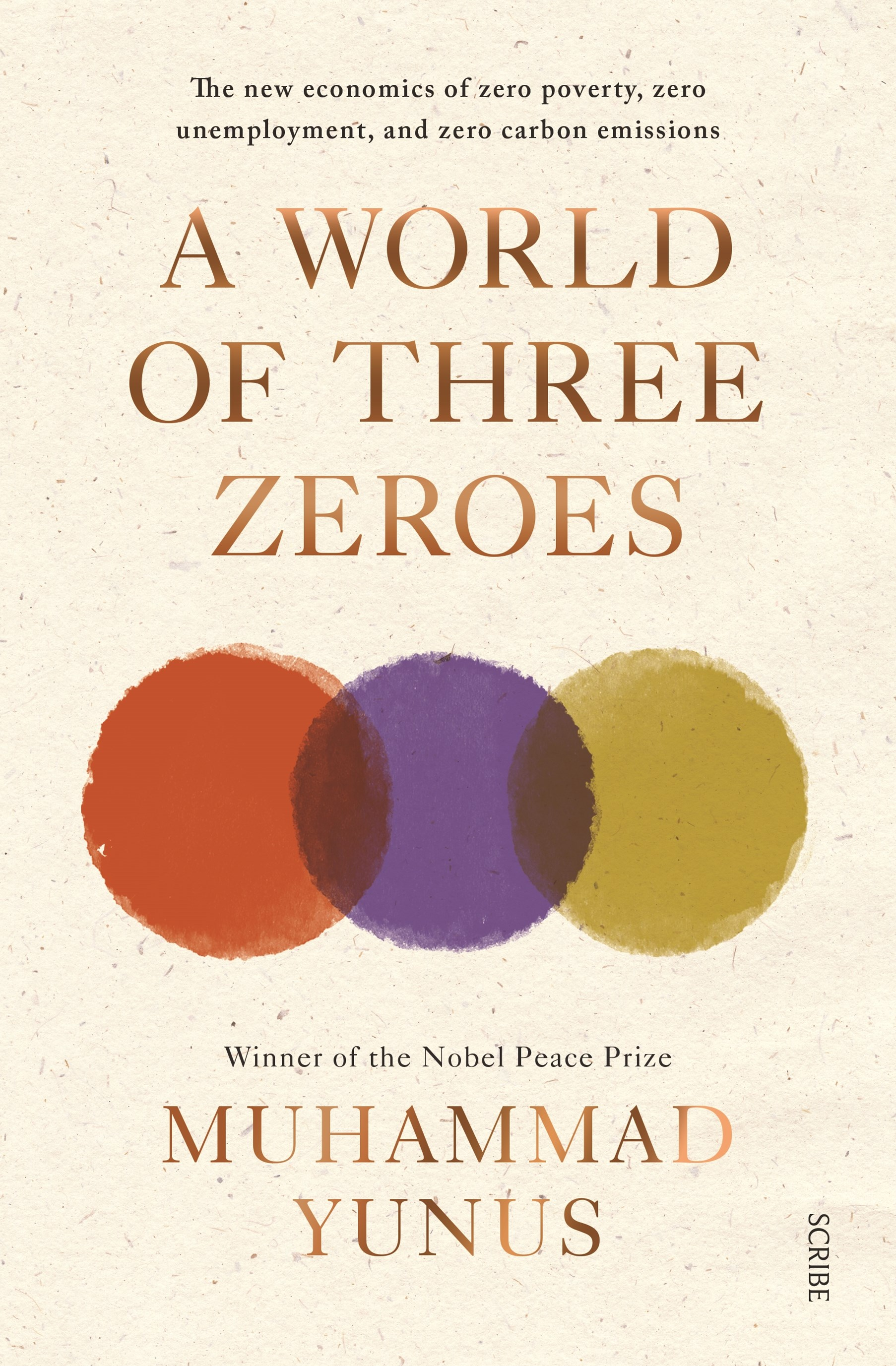 A World of Three Zeroes: The New Economics of Zero Poverty, Zero Unemployment, and Zero Carbon Emis