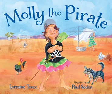 Molly the Pirate by Lorraine Teece, Paul Seden (9781925360660) - PaperBack - Picture Books Gift & Novelty