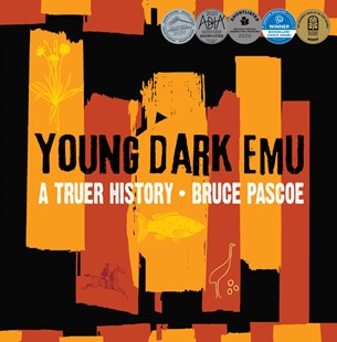 Young Dark Emu by Bruce Pascoe (9781925360844) - HardCover - Non-Fiction History