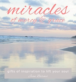 Miracles of Mercy and Grace