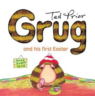 Grug and His First Easter by Ted Prior (9781925368246) - PaperBack - Non-Fiction