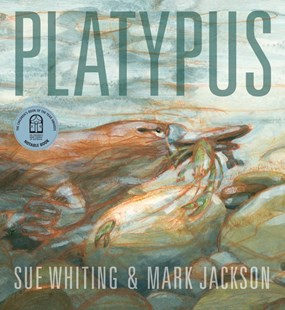Platypus by Sue Whiting, Mark Jackson (9781925381139) - PaperBack - Non-Fiction Animals