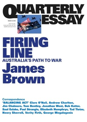 Quarterly Essay 62: Firing Line