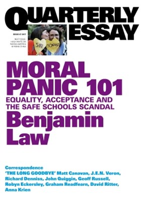 Quarterly Essay 67 Moral Panic 101