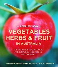 The Complete Book of Vegetables, Herb and Fruit in Australia