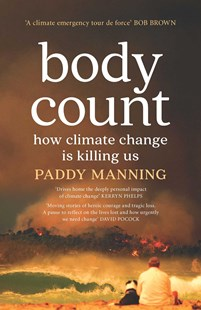 Body Count by Paddy Manning (9781925456752) - PaperBack - Science & Technology Environment