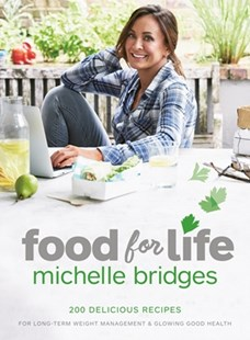 Food For Life by Michelle Bridges, Rob Palmer (9781925480023) - PaperBack - Cooking Cooking Reference