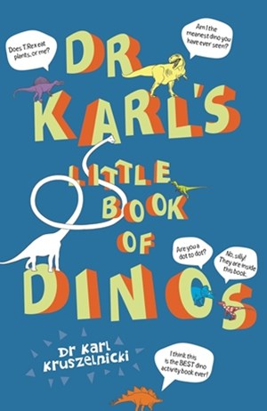 Dr Karl's Little Book of Dino's