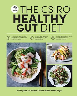 The CSIRO Healthy Gut Diet by Pennie Taylor, Michael Conlon, Tony Bird (9781925481501) - PaperBack - Cooking Health & Diet