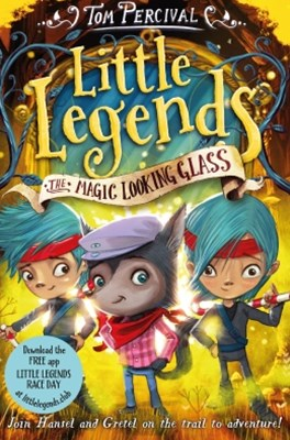 (ebook) The Magic Looking Glass: Little Legends 4