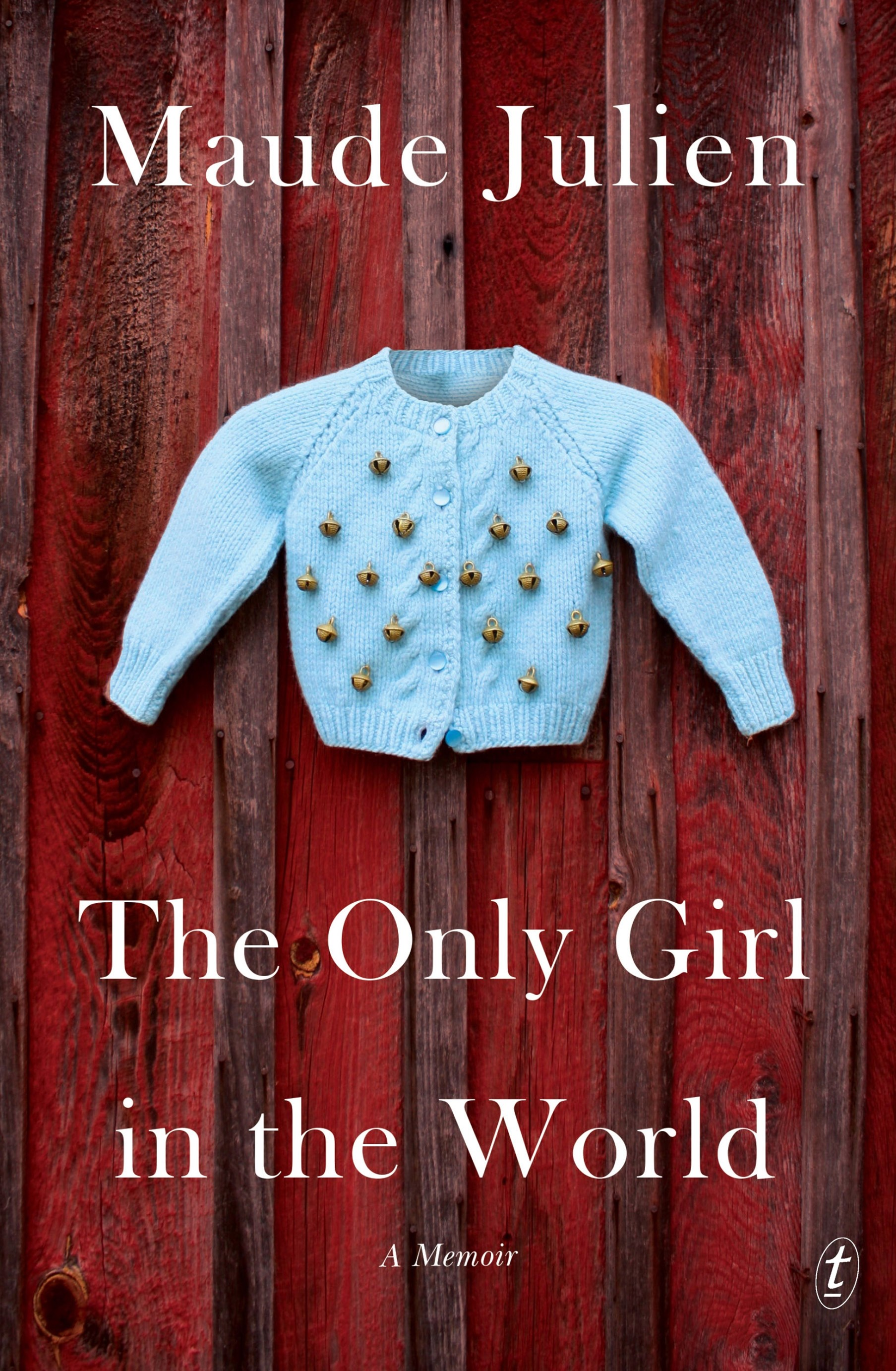 The Only Girl in the World: A Memoir