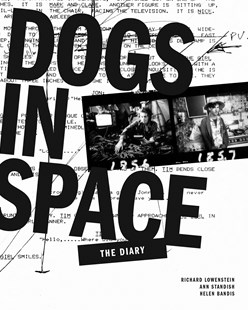 Dogs in Space: The Diaries by Richard Lowenstein (9781925556445) - PaperBack - Biographies General Biographies