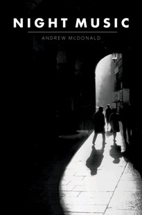Night Music by Andrew McDonald (9781925588439) - PaperBack - Poetry & Drama Poetry