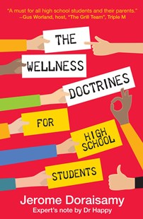 Wellness Doctrines for High School Stude by Jerome Doraisamy (9781925589313) - PaperBack - Self-Help & Motivation