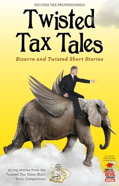 Twisted Tax Tales