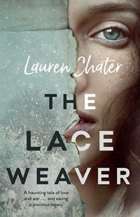 Lace Weaver by Lauren Chater (9781925596359) - PaperBack - Historical fiction