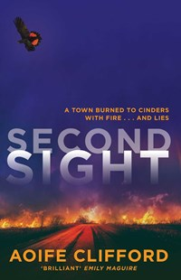 Second Site by Aoife Clifford (9781925596892) - PaperBack - Modern & Contemporary Fiction General Fiction
