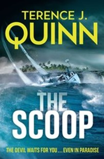 The Scoop by Terence J. Quinn (9781925640045) - PaperBack - Modern & Contemporary Fiction General Fiction