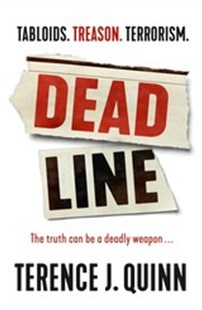 Deadline by Terence J. Quinn (9781925640069) - PaperBack - Modern & Contemporary Fiction General Fiction