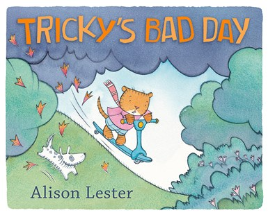 Tricky's Bad Day by Alison Lester (9781925712513) - HardCover - Picture Books