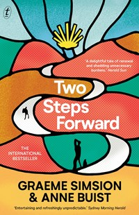 Two Steps Forward by Graeme Simsion (9781925773118) - PaperBack - Modern & Contemporary Fiction General Fiction