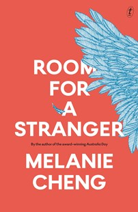 Room for a Stranger by Melanie Cheng (9781925773545) - PaperBack - Modern & Contemporary Fiction General Fiction